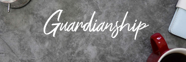 Establishing Guardianship